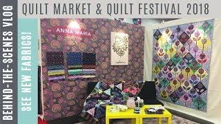 Behind the Scenes at Fall 2018 Quilt Market and Quilt Festival in Houston - Vlog