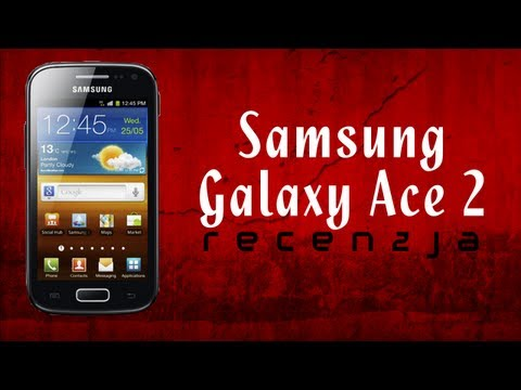 [Mobileo #24] Recenzja Samsung Galaxy Ace 2   Samsung Galaxy Ace 2 Review