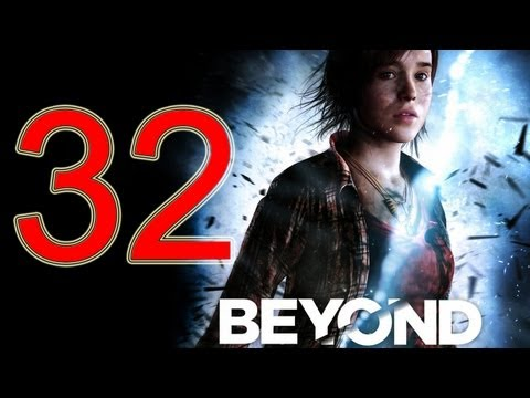 Beyond Two Souls Walkthrough part 32 No Commentary Gameplay Let's play Beyond Two Souls Walkthrough