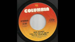 Watch Moe Bandy Then You Can Let Me Go out Of Your Mind video