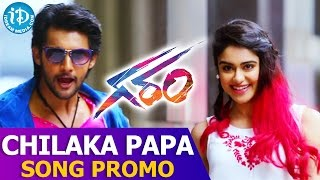 Garam Movie Song || Chilaka Papa Video Song Promo || Aadi, Adah Sharma || Agasthya