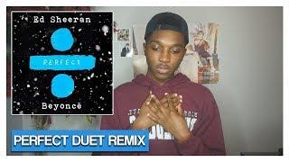 Ed Sheeran & Beyoncé - Perfect Duet (REACTION) | Jayden Alexander