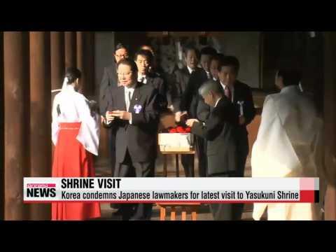 Korea condemns Japanese lawmakers for latest visit to Yasukuni Shrine   일본 국회의원