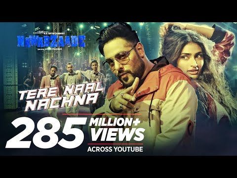 Download Lagu  Nawabzaade: TERE NAAL NACHNA Song Feat. Athiya Shetty | Badshah, Sunanda S | Raghav Punit Dharmesh Mp3 Free