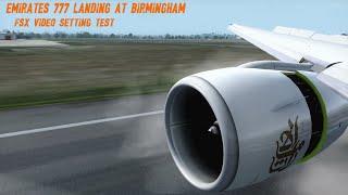 Video Test FSX 60fps - Emirates EK040 Landing HD 1080p