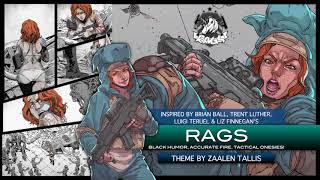 RAGS 'OFFICIAL THEME SONG' - MUSIC BY ZAALEN TALLIS
