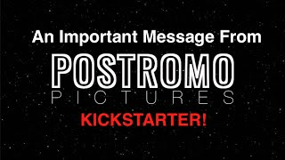 An Important Message From Postromo Pictures