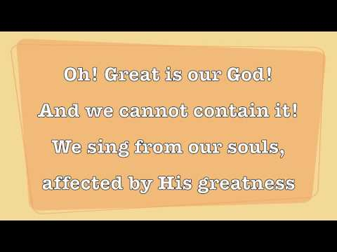 The Sing Team - Oh Great Is Our God