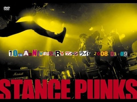 Stance Punks 10th Anniversary One Man Live 2008 03 09