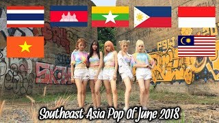 Southeast Asia Pop Music Video Of June 2018 (Full Version)