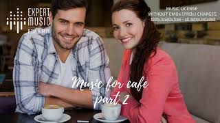 Music for cafe part 2