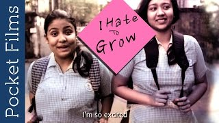I Hate To Grow - A Story Of Two School Girls   Bangla Short Film