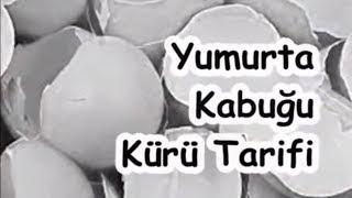 Yumurta Kabuğu Kürü Tarifi
