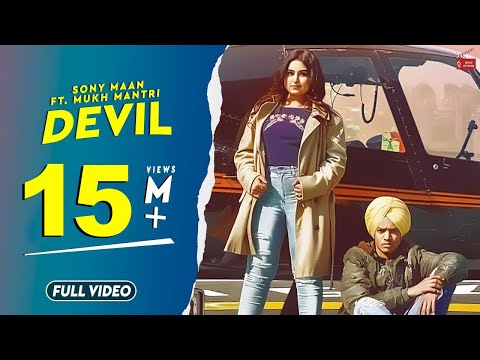 Devil (Full Video) Sony Maan Feat.Mukh Mantri |Ranbir Bath|Latest Punjabi Songs 2019|62west Studio thumbnail