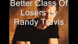 Watch Randy Travis Better Class Of Losers video