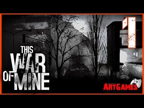 This War of Mine - 1 (Добро пожаловать на войну)