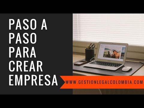 10 pasos para Crear Empresa en Colombia