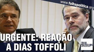 URGENTE: Senadores reagem a decisão de Toffoli e ataques a Sergio Moro - Operação 'Lava Toga'