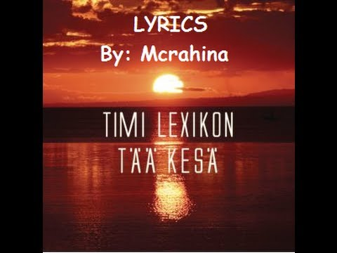 Timi Lexikon - Tää Kesä (lyrics) video