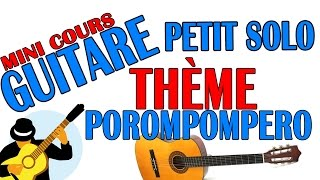 [Mini cours]  El Porompompero  [Thème guitare]