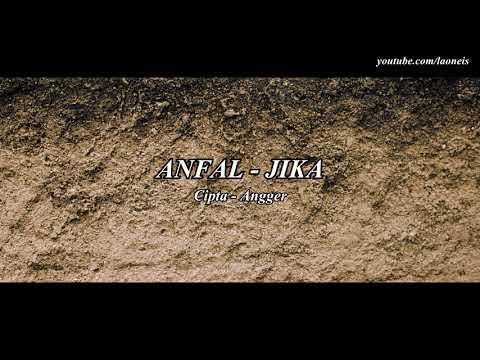 Download JIKA - ANFAL   Mp4 baru