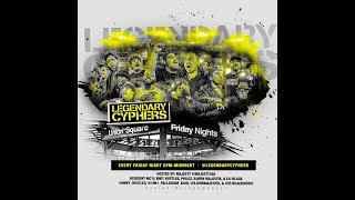 Friday Nights with Legendary Cyphers Part 2
