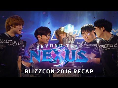 Beyond the Nexus Ep 19 - BlizzCon 2016 Recap