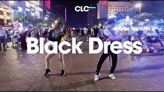 KPOP IN PUBLIC CHALLENGE | Black Dress - CLC  | Panoma | LCS15 | Phố đi bộ Nguyễn Huệ