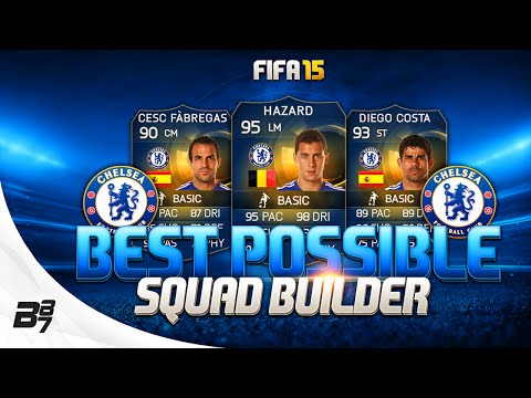 FIFA 15 | BEST POSSIBLE CHELSEA SQUAD BUILDER w/ TOTS DIEGO COSTA and TOTS TERRY