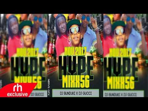 DJ Bunduki And DJ Gucci   Hype 56 Mix   NEW Naija,Kenya,Bongo Mix Bangers RH EXCLUSIVE