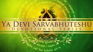 Ya Devi Sarva Bhuteshu (Devi Durga Stuti)