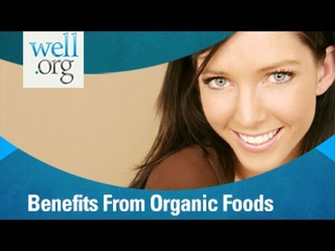 Benefits from Organic Foods
