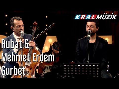 Gurbet - Rubato & Mehmet Erdem