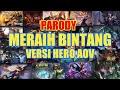 Lagu MERAIH BINTANG VERSI HERO AOV  ARENA OF VALOR  PARODY
