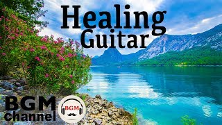 Healing Guitar - Relaxing Elevator Music - Ambient Easy Listening for Stress Relief