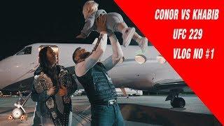 UFC 229 Conor McGregor Vs Khabib  FIGHT CAMP VLOG #1