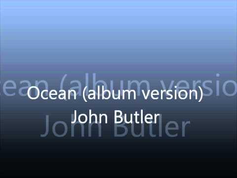 John Butler - Ocean (Album Version)