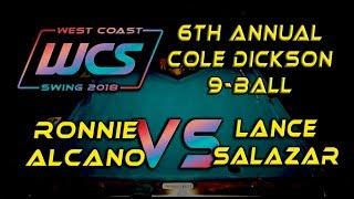 #12 - Ronni ALCANO vs Lance SALAZAR / 6th Annual Cole Dickson 9-Ball!
