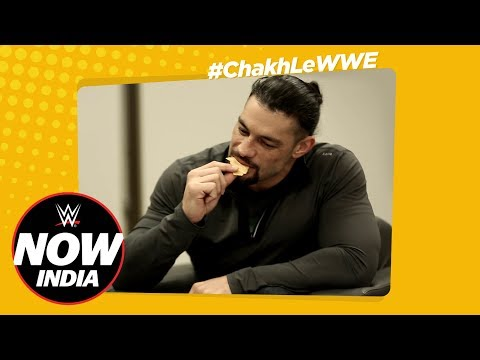 Roman Reigns tries Classic Indian Snacks! в Chakh Le WWE Ep.2 WWE Now India