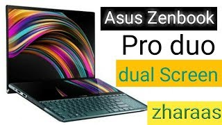 Asus Zenbook Pro -  dual screen laptop ! Price in india - launch date !specation over all review