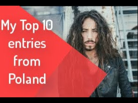 My Top 10 Entries From Poland - Eurovision