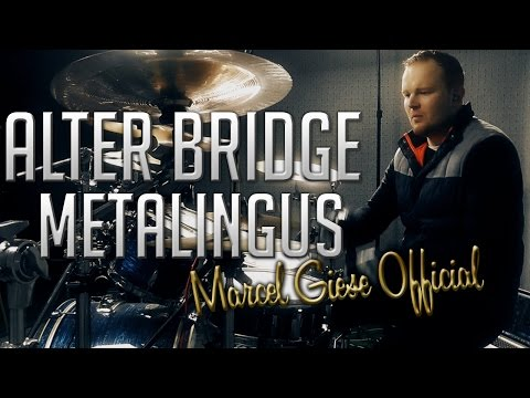 Alter Bridge - Metalingus Drum Cover - Marcel Giese Official
