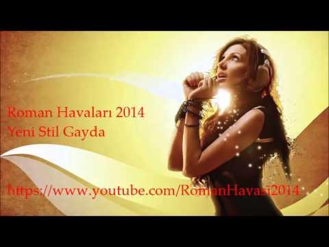 Roman Müzikleri 2014 • Yeni Stil Gayda