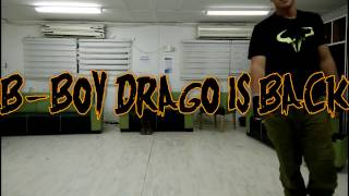 B-boy Drago Comeback [HD]