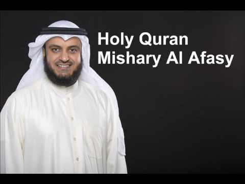 The Complete Holy Quran By Sheikh Mishary Al Afasy 1/3