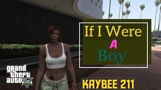 If I Were A Boy.... | GTA 5 Video | Ladies Run GTA