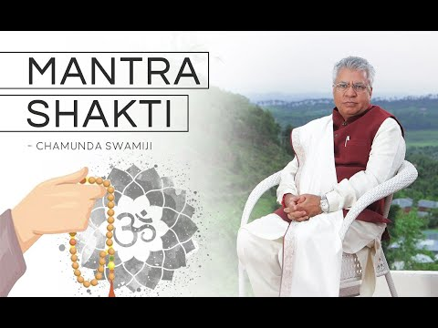 Mantra Shakti - Chamunda Swami Ji (hindi Video) video