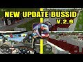 NEW UPDATE BUSSID V 2.9 BUS SIMULATOR INDONESIA