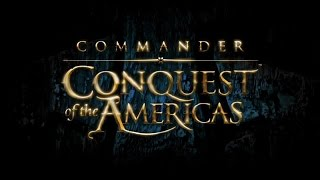 Commander - Conquest Of The Americas / Хозяева морей – Завоевание Америки