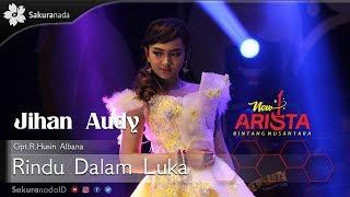 Download Lagu Jihan Audy - Rindu Dalam Luka [OFFICIAL] Gratis STAFABAND